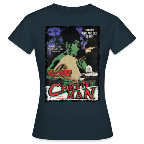 CEMETERY MAN - Frauen T-Shirt - Frauen T-Shirt