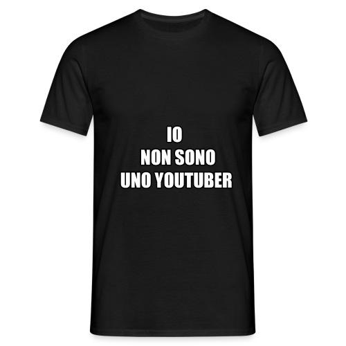 IO NON SONO UNO YOUTUBER - Maglietta da uomo