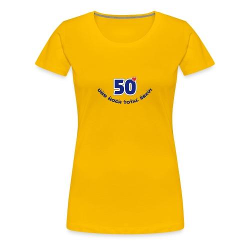 50 und total sexy 50. Geburtstag Happy Birthday - Women's Premium T-Shirt