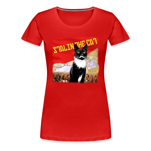 Stalin the Cat Propaganda Women's Tee - Women's Premium T-Shirt