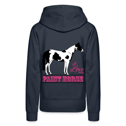 Sweat-shirt à capuche Premium femmes bleu marine, motif I love my paint horse - Sweat-shirt à capuche Premium pour femmes