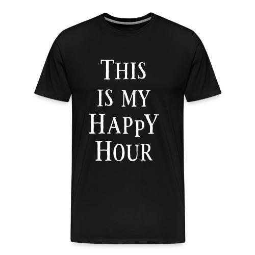 My Happy Hour - Männer Premium T-Shirt