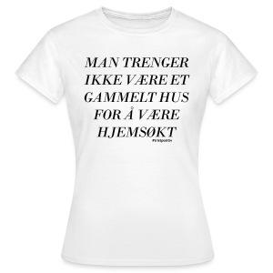 Hjemsøkt - Girlie - T-skjorte for kvinner