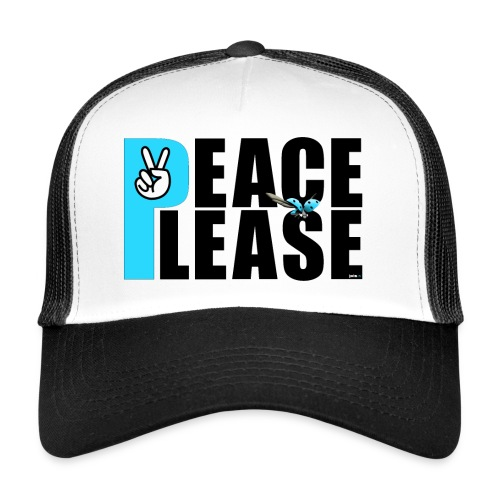 Please Peace_ - Trucker Cap