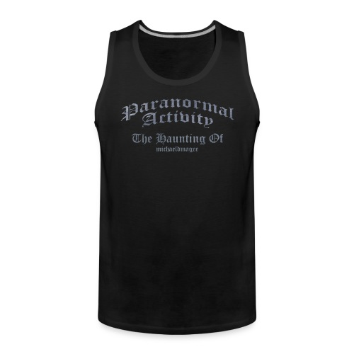 Paranormal Activity / Haunting - Men's Premium Tank Top