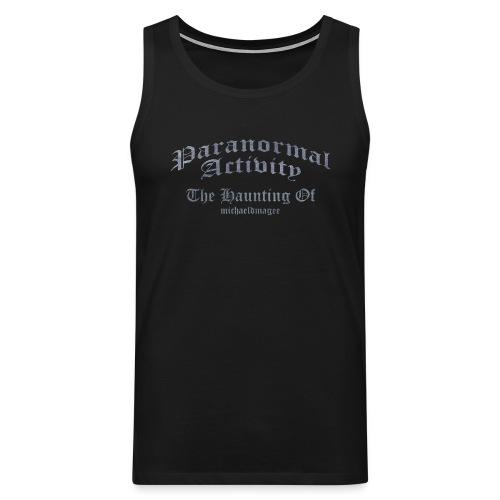 Paranormal Activity / Haunting - Men's Premium Tank Top