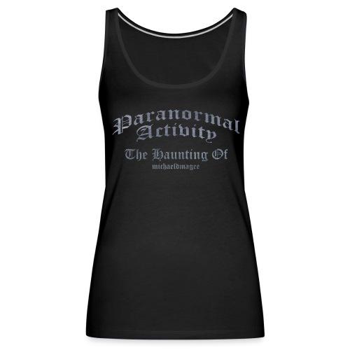 Paranormal Activity / Haunting - Women's Premium Tank Top