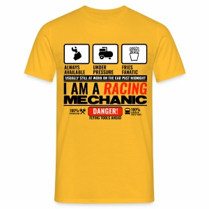 I am a racing mechanic - T-shirt Homme