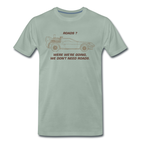 DeLorean don't need roads - T-shirt Premium Homme