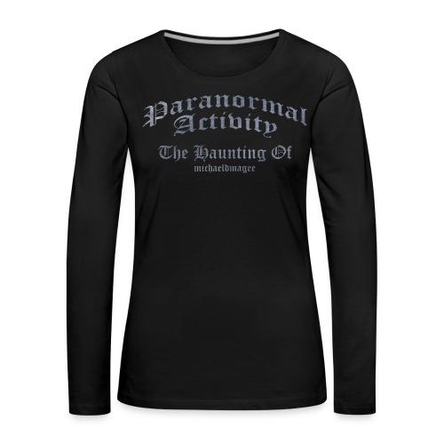 Paranormal Activity / Haunting - Women's Premium Longsleeve Shirt