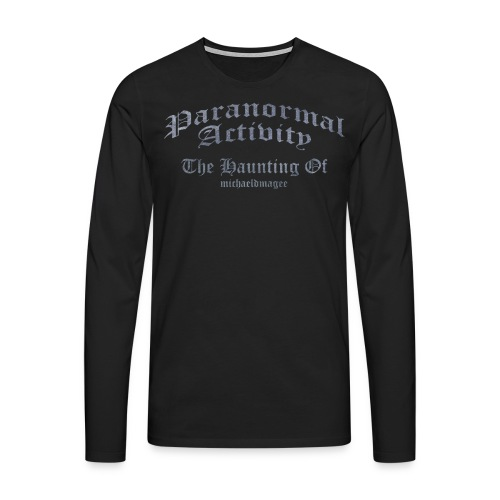 Paranormal Activity / Haunting - Men's Premium Longsleeve Shirt