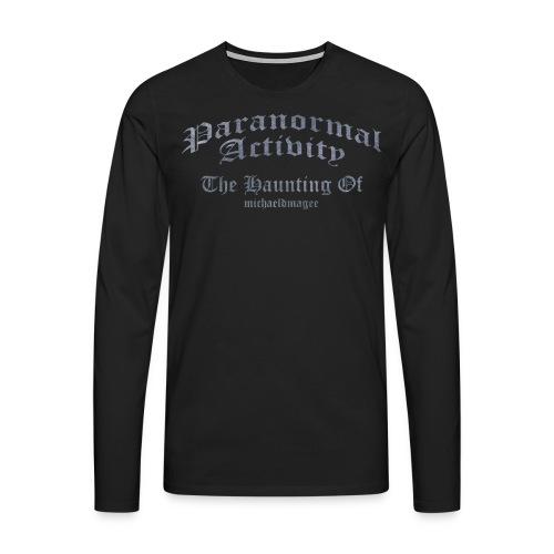 Paranormal Activity / Haunting - Men's Premium Longsleeve Shirt