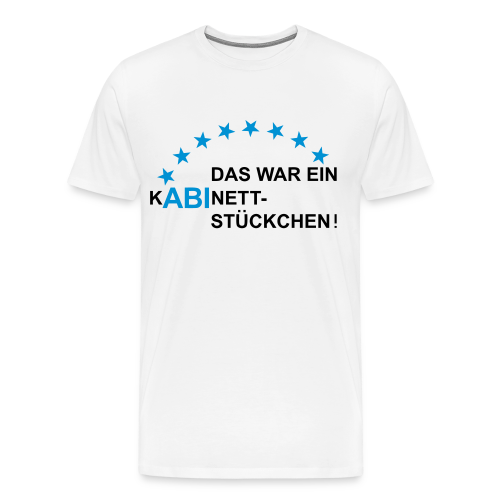 ABI-Kabinettstückchen - Männer Premium T-Shirt