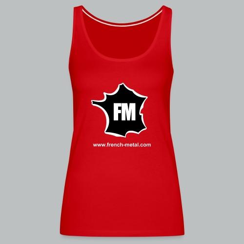 DEBARDEUR FM (FEMME) - Débardeur Premium Femme
