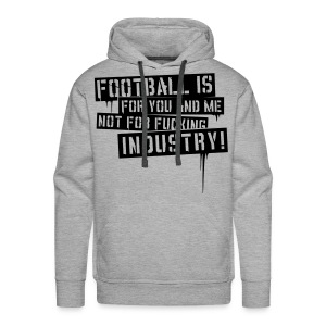 Football is for you and me - Kapuzenpullover - Men's Premium Hoodie
