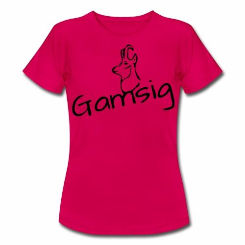 GAMSIG - Frauen T-Shirt
