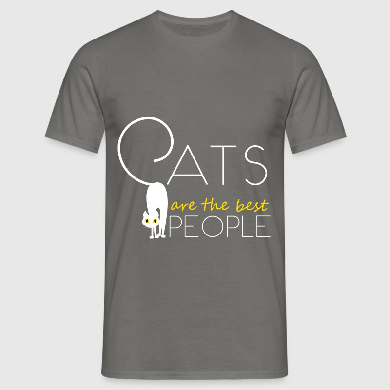 Cats are the best people - Men's T-Shirt