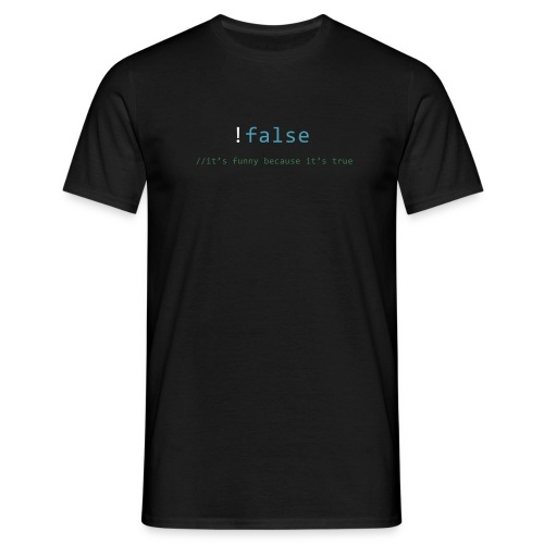 false == true - Mannen T-shirt