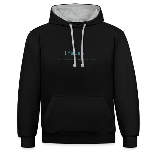 false == true - Contrast hoodie