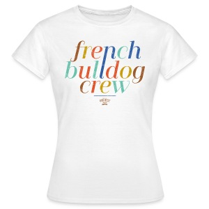 Bully Crew - Frauen T-Shirt
