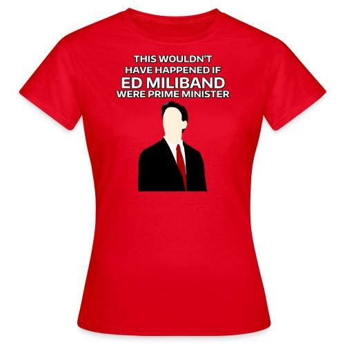 PM Miliband Shirt (Womens) - Women's T-Shirt