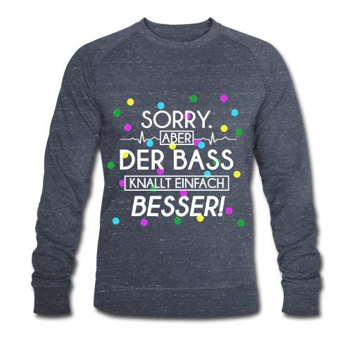 Sweatshirt - Der Bass Knallt Besser! - Männer Bio-Sweatshirt von Stanley & Stella
