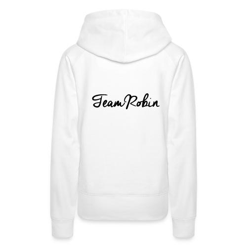 TeamRobin - Frauen Sweatshirt  - Frauen Premium Hoodie