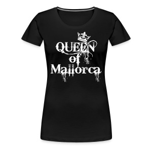 Queen of Mallorca Best Friends Frauen Shirt - Frauen Premium T-Shirt