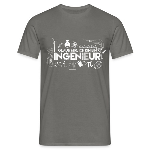 Ich bin ein Ingenieur - Männer T-Shirt
