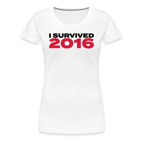 I survived 2016 - Frauen Premium T-Shirt