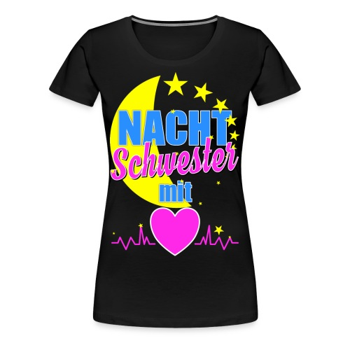 Krankenschwester T Shirt für Nachtschwester im Krankenhaus - Frauen Premium T-Shirt