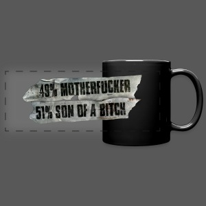 49% Motherfucker, 51% Son of a Bitch - Panoramatasse farbig