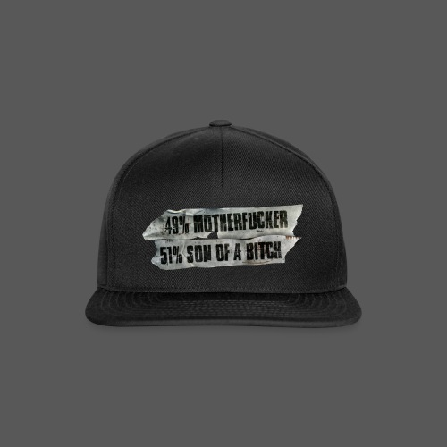 49% Motherfucker, 51% Son of a Bitch - Snapback Cap