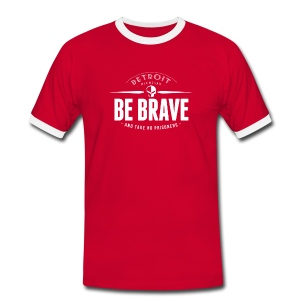 Be brave and take no prisoners - T-shirt contraste Homme