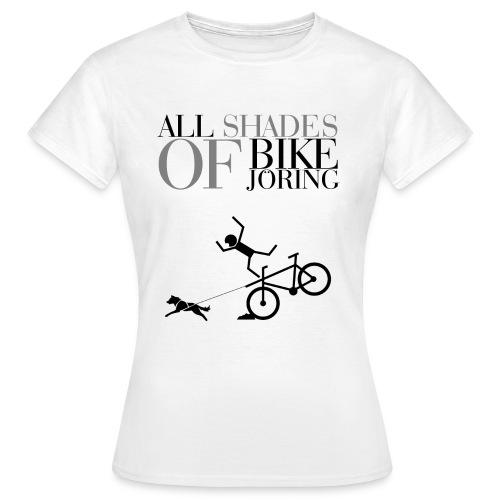 All Shades Of BIKEJÖRING – Shirt - Frauen T-Shirt
