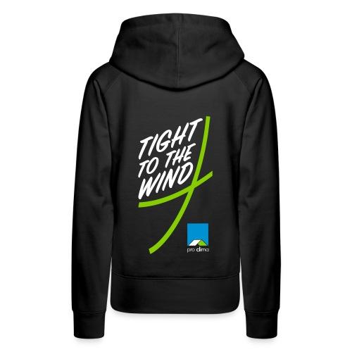 Thight to the wind - Frauen Premium Hoodie