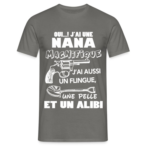 J'ai une nana - T-shirt Homme