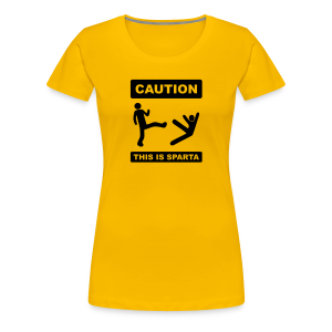 Caution this is Sparta - Women's Premium T-Shirt