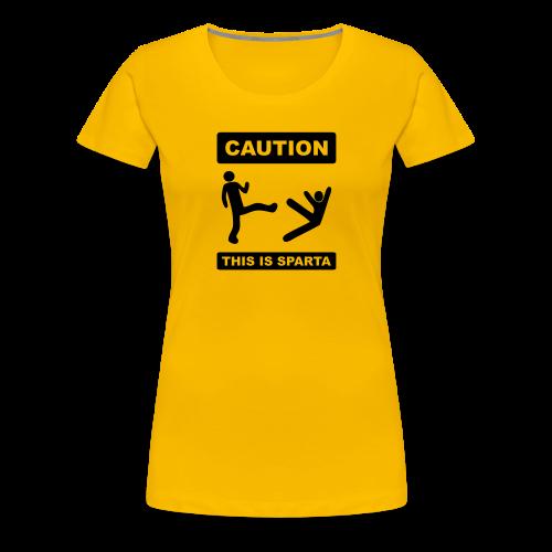 Caution this is Sparta - Women's Premium T-Shirt