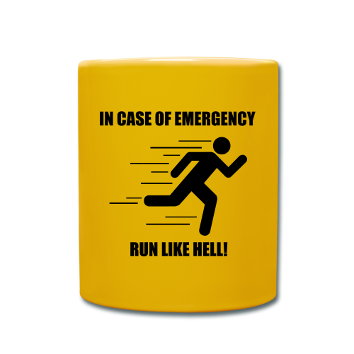 In case of emergency run like hell! - Full Colour Mug