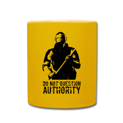 Do not question authority - Full Colour Mug