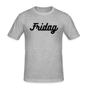 Fridag! - Slim Fit T-skjorte for menn