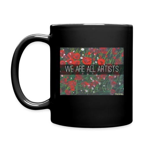 We Are All Artists : Mug - Full Colour Mug