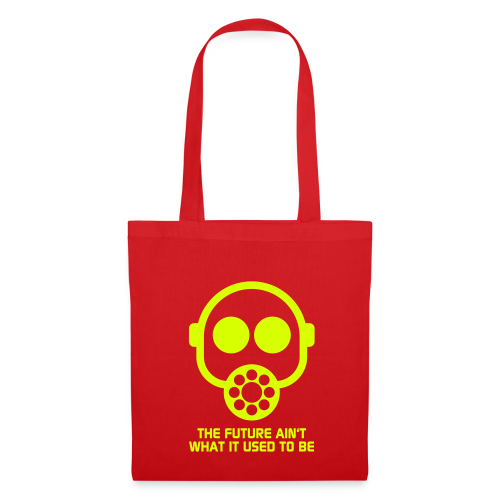 The Future ain't what it used to be - Tote Bag