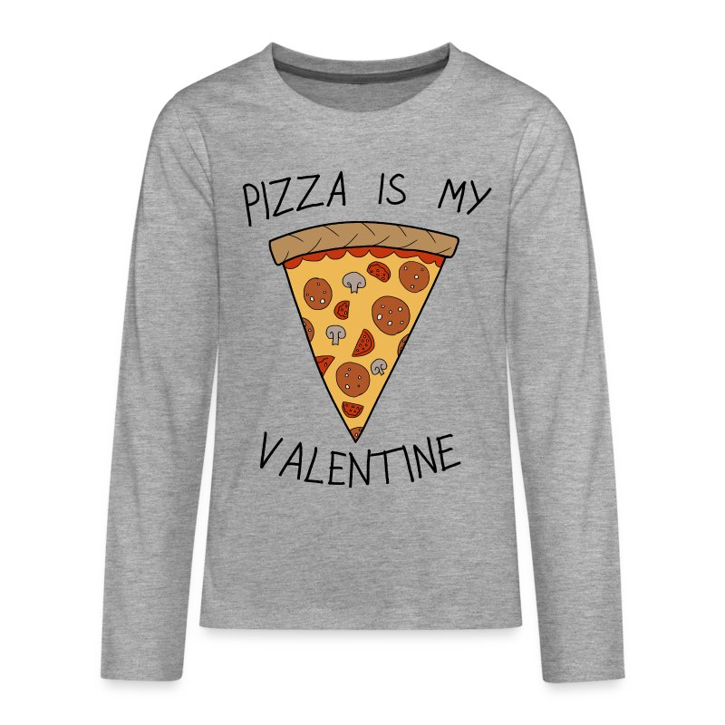 anti valentinstag pizza is my valentine humor langarmshirt spreadshirt. Black Bedroom Furniture Sets. Home Design Ideas