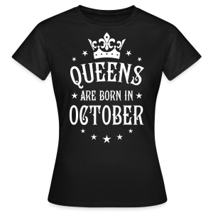 22 Queens are born in October Crown Queen T-Shirt - Frauen T-Shirt