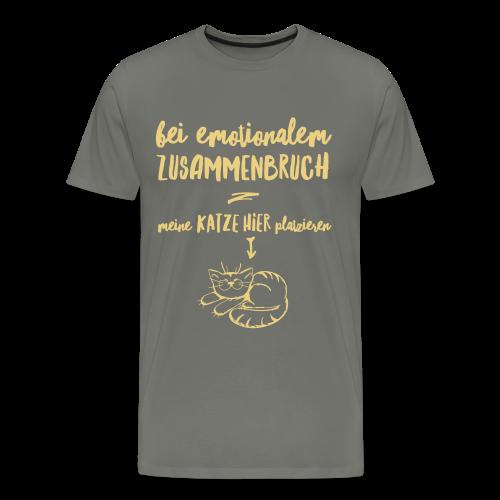 Bei emotionalem Zusammenbruch - Männer Premium T-Shirt