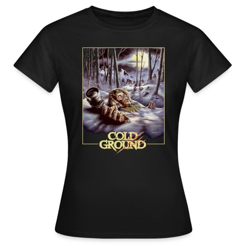 COLD GROUND - Poster - T-shirt Femme