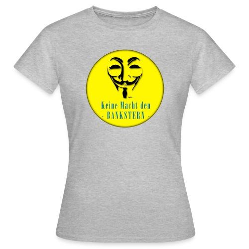 Bankster_ - Frauen T-Shirt