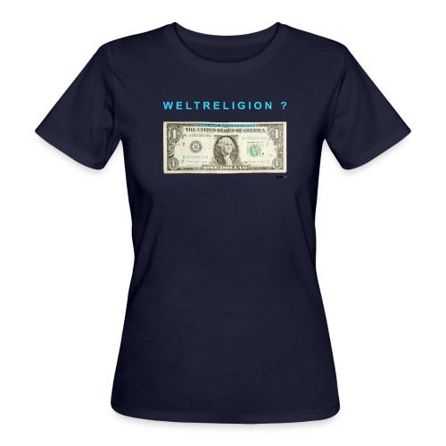 Weltreligion Dallar - Frauen Bio-T-Shirt